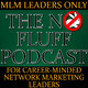NO FLUFF Session 124: The 8-Step Network Marketing Millionaire Formula