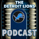 Ep: 267 – Lions Passing Love Notes – The Detroit Lions Podcast