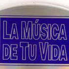 LA MUSICA DE TU VIDA