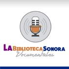La Biblioteca Sonora (Documentales)