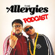 The Allergies Podcast #011 (Shindig Special)