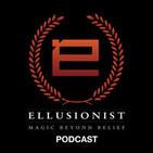 Ellusionist // Magic Beyond Belief Podcast