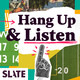 Hang Up and Listen: The Losingest Winner Edition