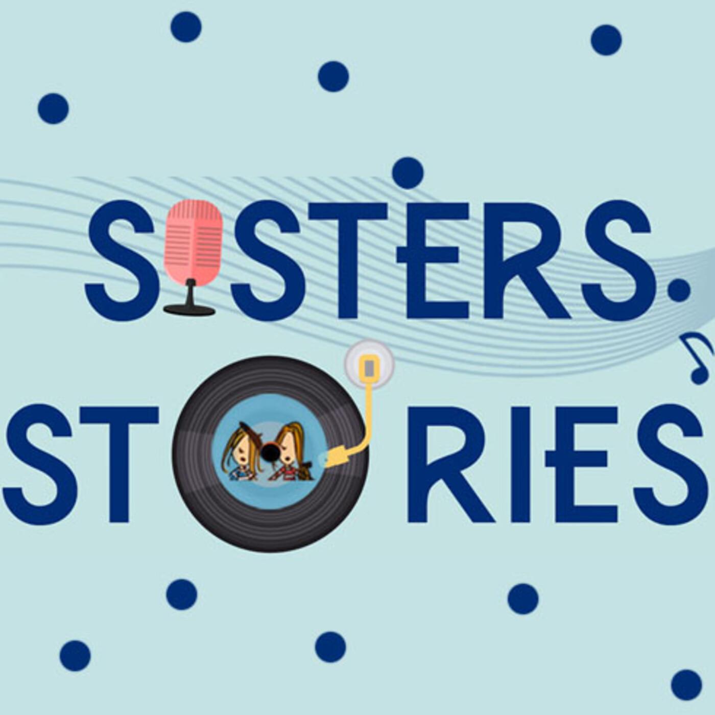 Sisters Stories: Viernes 16 de septiembre