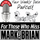 Your Weekly Dose Podcast Show 147 (Zach Meets His Hero)