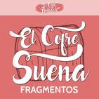 elCofreSuena (Fragmentos)