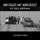 Who Killed Amy Mihaljevic?- Episode 6 - Amy