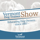Vermont Dog Trainer - Regulating the Appetite - Talking Dogs Radio Show
