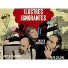 Ilustres Ignorantes 08/09