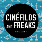 Cinéfilos and Freaks