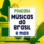 Podcast de Musicas do Brasil e mais