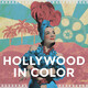 Introducing: Hollywood in Color