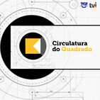 Circulatura do Quadrado - 20 de Maio 2020