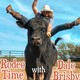 Rodeo and Real Estate with Queso Blanko - How not to be a loser after rodeo - Rodeo Time with Dale Brisby 32