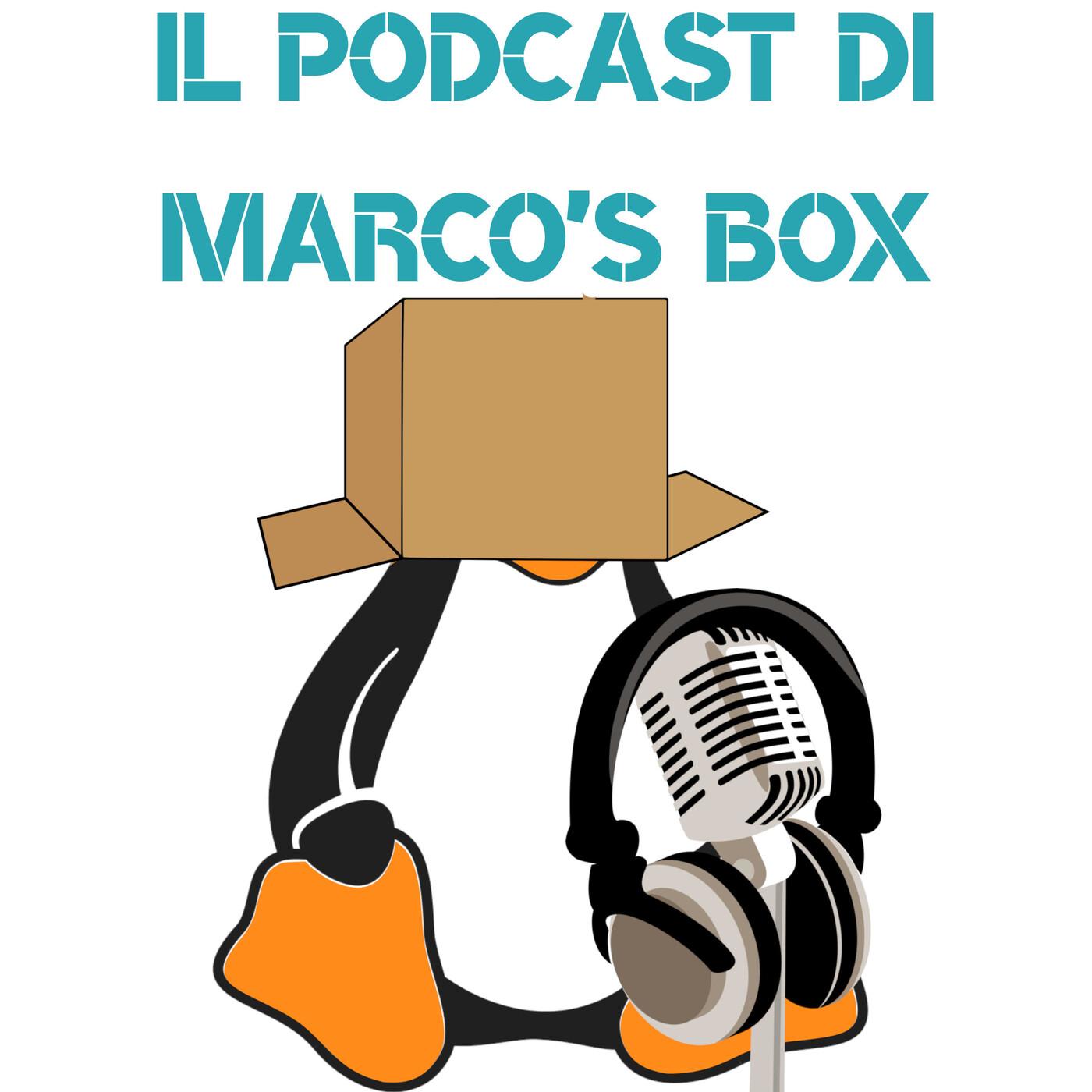 Il podcast di Marco's Box - Puntata 83