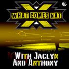 What Comes NXT #78 – From The Creep Farm