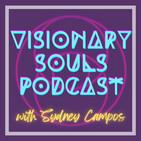 Visionary Souls podcast