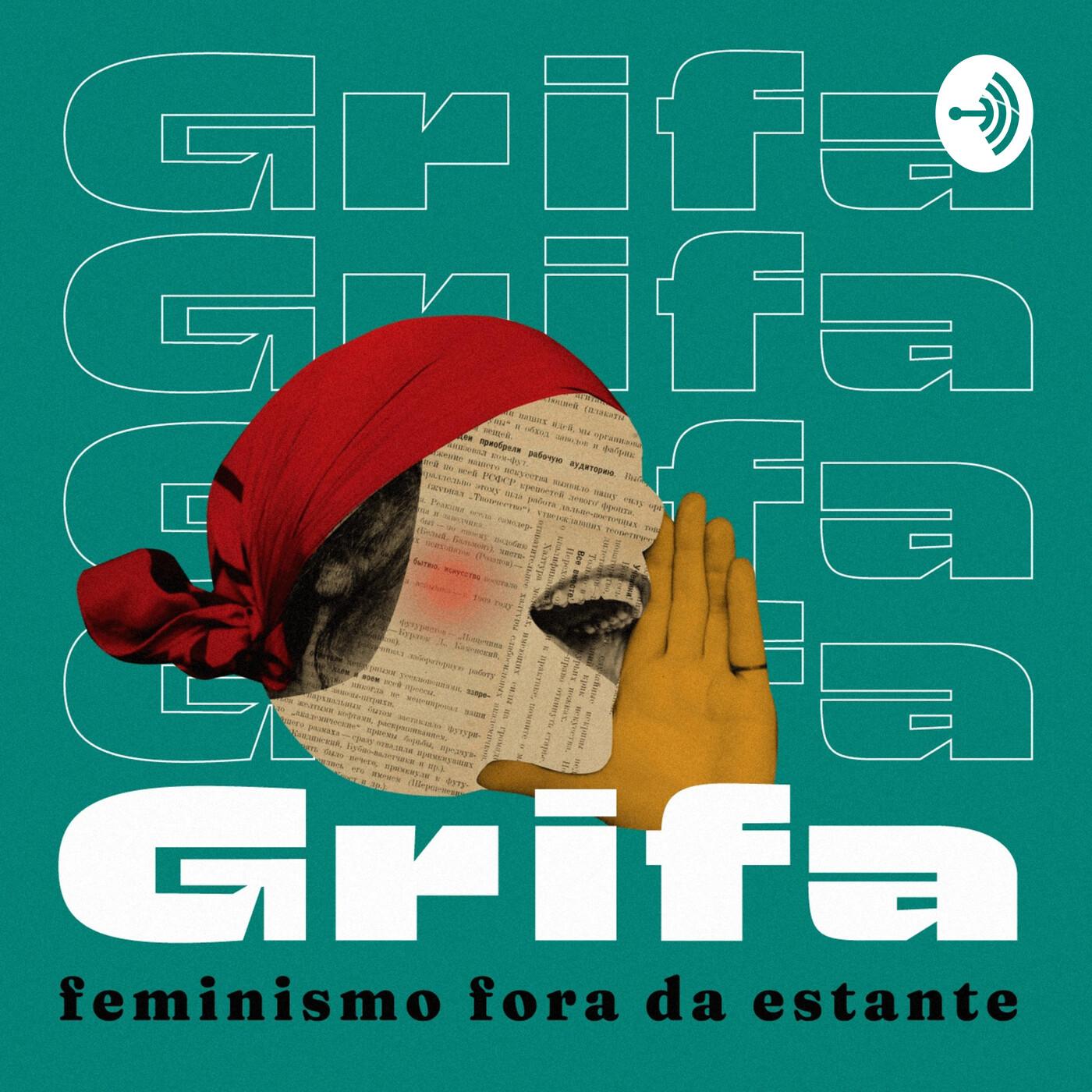 GRIFA 011 – Um feminismo decolonial