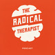 The Radical Therapist #071 – Narrative and Forgiveness w/ Dr. Molly Andrews