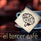 El Tercer Café E01 - El cerebro humano es asqueroso