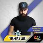El Barbas Geek sábado 18 de mayo