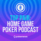 Top Pair Podcast 343: The Best Tips for How to Avoid All Types of Poker Tilt