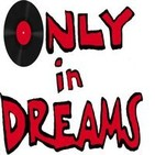 Podcast de Only in Dreams