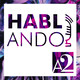 Glory Hernandez y David Nolasco: Negocios, Contenido y el COVID-19 | Hablando por A2