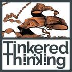 Tinkered Thinking
