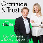 Gratitude & Trust with Tracey Jackson & Paul Willi
