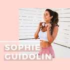 The Sophie Guidolin Podcast