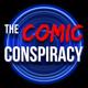 The Comic Conspiracy: Episode 468