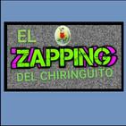 EL ZAPPING DEL CHIRINGUITO