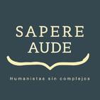 Sapere Aude - Humanistas sin Complejos