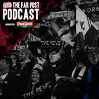 The Far Post Podcast: Episode #31