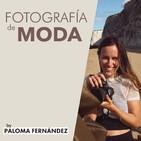 Fotografía De Moda - Por Paloma Fernández