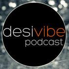 DesiVibe.com - Episode 21
