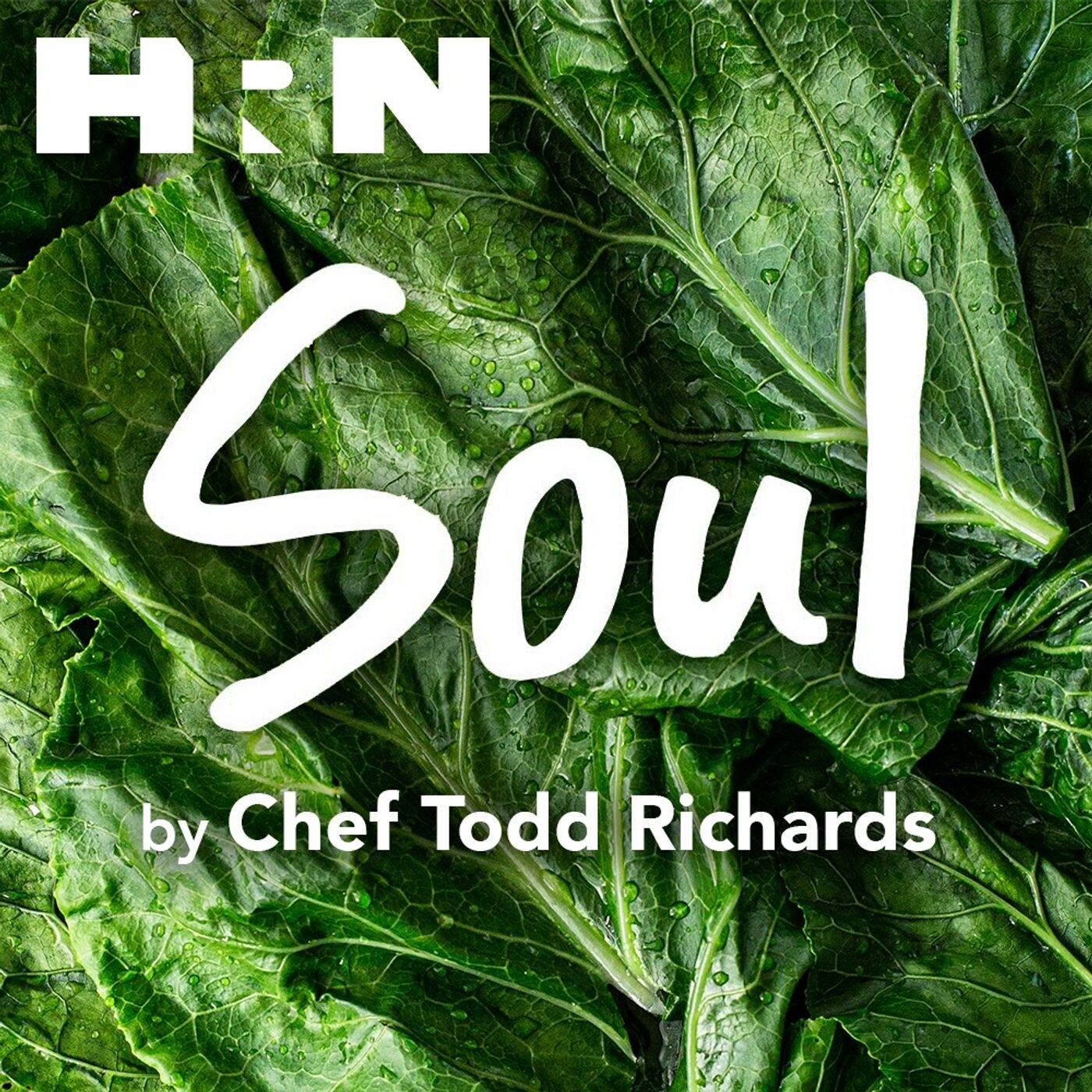 Coming Soon, From HRN: Soul by Chef Todd Richards