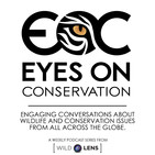 The Eyes on Conservation Podcast: Wildlife Conserv