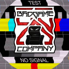 BadGame Company