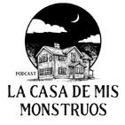 La casa de mis monstruos