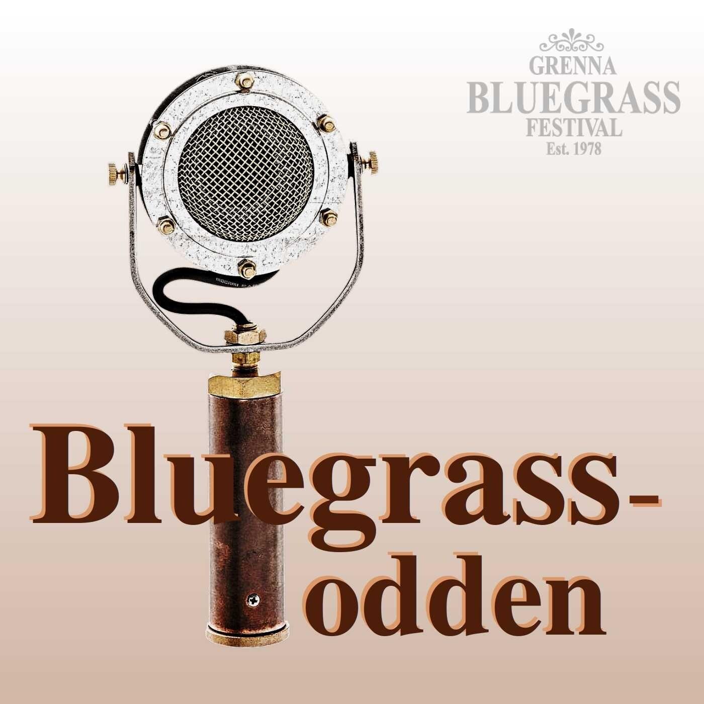 Bluegrasspodden - premiäravsnitt