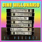 Cine Millonario - El Podcast
