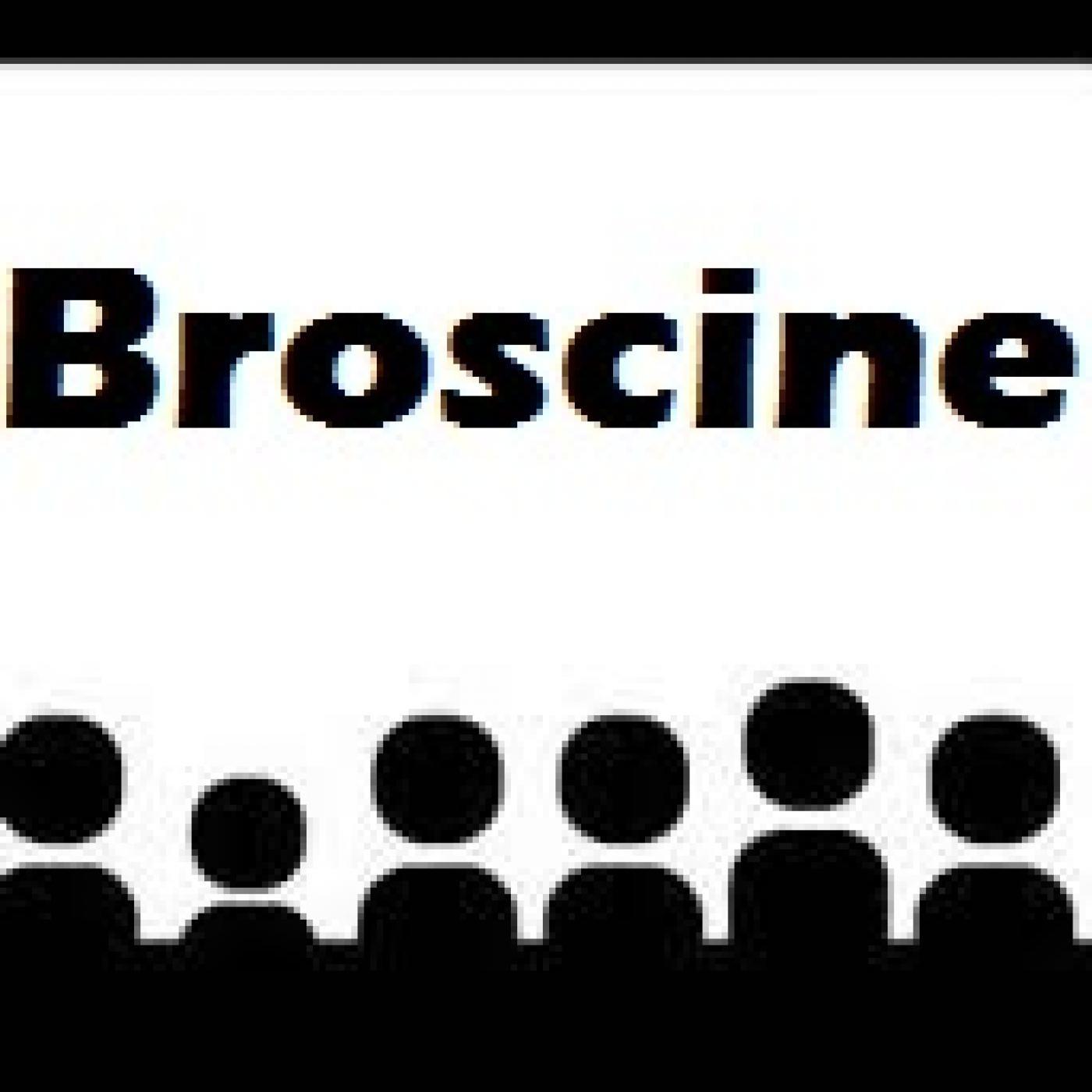 Broscine Podcast