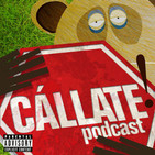 Cállate! Podcast