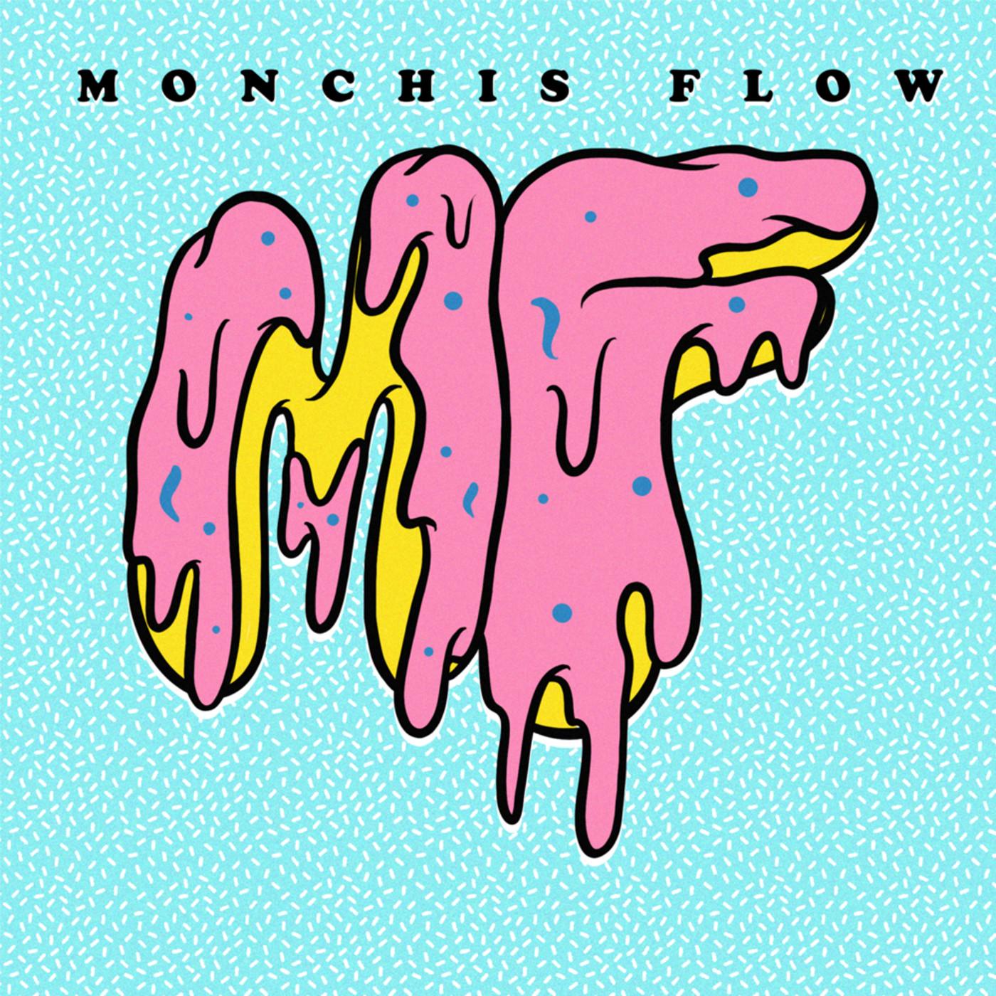 Monchis Flow
