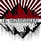 EL GLITCHCAST