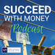 Episode 26 – Clive Enever's Tips for Success With Money