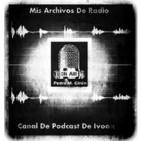 Podcast Mis Archivos De Radio