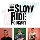 The Slow Ride Podcast: Bikes. Advice. Cycling Rumo